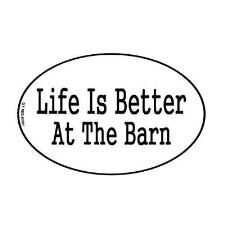 Decal Life is Better at the Barn