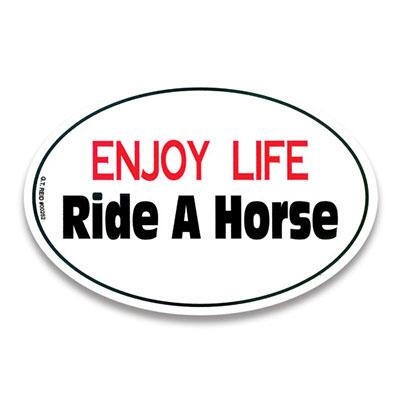 Decal Enjoy Life Ride a Horse