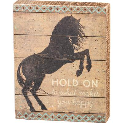 Primitives by Kathy Hold on To What Makes You Happy Box Sign