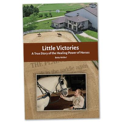 Little Victories: The Healing Power of Horses Book