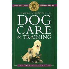 Dog Care And Training 2nd Edition