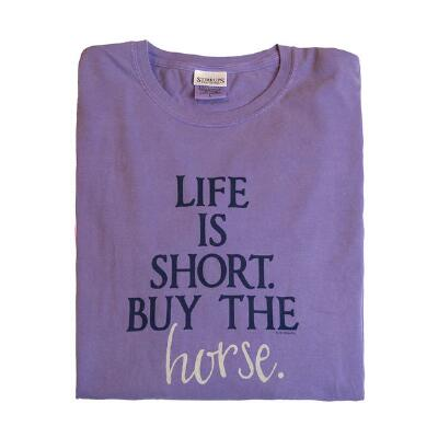 Stirrups Life is Short Buy the Horse Long Sleeve Ladies Tee