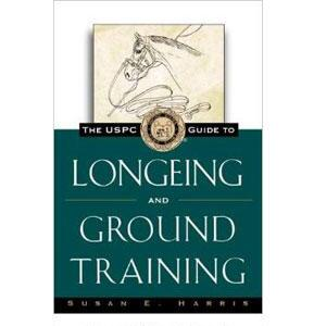 USPC Guide Book To Longeing And Ground Training