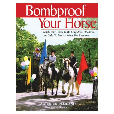 Bomb Proof Your Horse Book