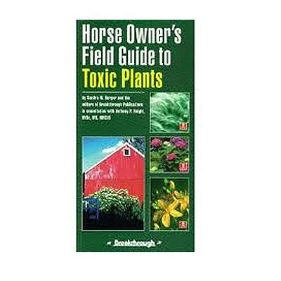 Horse Owners Field Guide To Toxic Plants