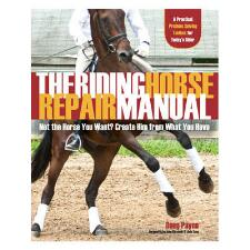 Riding Horse Repair Manual by Doug Payne - TB