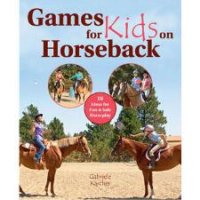 Games for Kids on Horseback Hardcover Book - TB