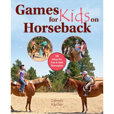 Games for Kids on Horseback Hardcover Book