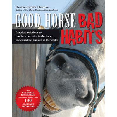 Good Horse Bad Habits Paperback Book