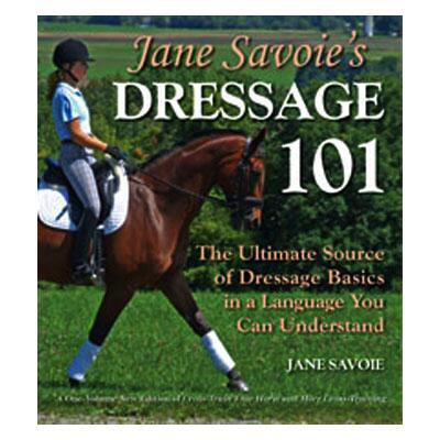 Jane Savoies Dressage 101 Paperback Book